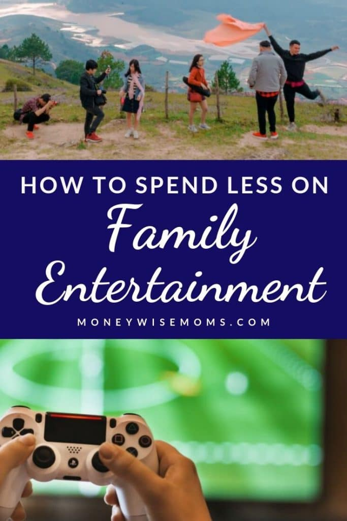 How to spend less on family entertainment