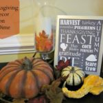 Thanksgiving Decor on a Dime (literally!)