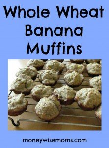 Whole Wheat Banana Muffin Recipe | Easy #realfood #recipes for lunchboxes and afterschool snacks | MoneywiseMoms