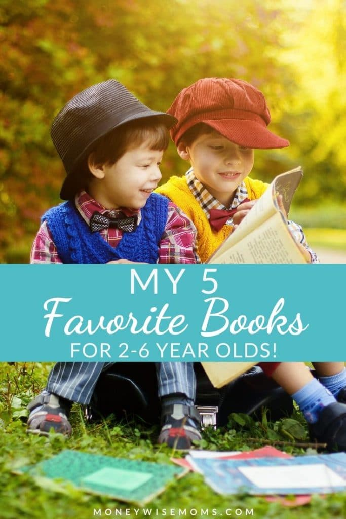 Favorite Kids Books for 2-6 year olds | MoneywiseMoms