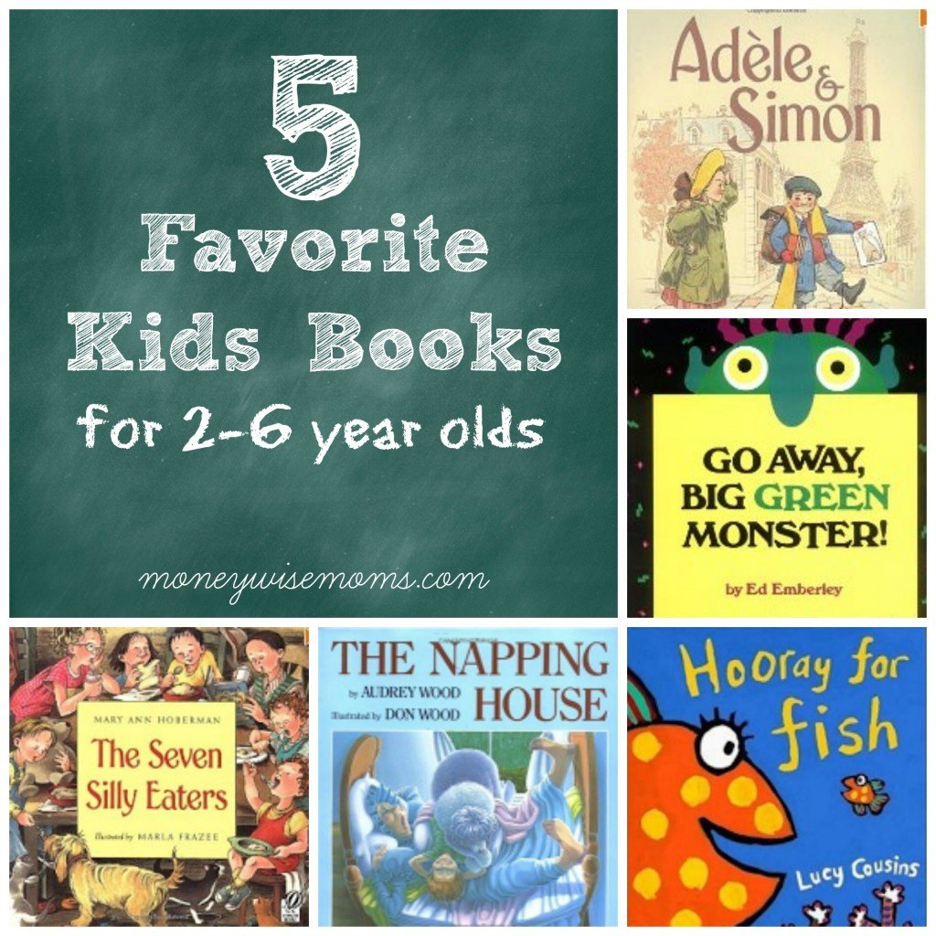 5 Favorite Kids Books For 2 6 Year Olds Moneywise Moms