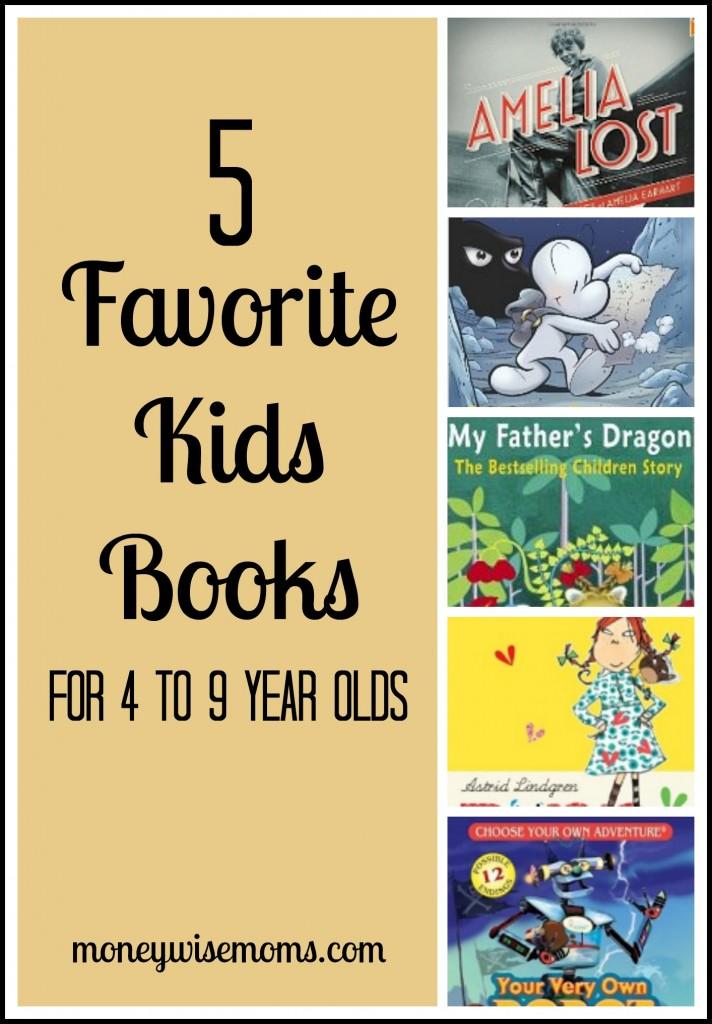 Favorite Kids Books for 4-9 year olds | MoneywiseMoms