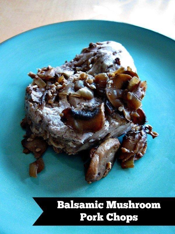 Balsamic Mushroom Pork Chops