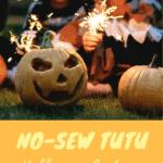 How to Make No-Sew Tutu Halloween Costumes