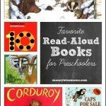 Favorite Read Aloud Books for Preschoolers