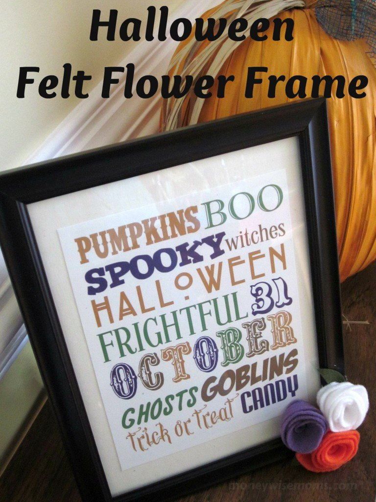 Halloween Felt Flower Frame - 50 Frugal Halloween Decorations You Can Make