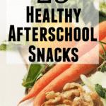 25 Healthy Afterschool Snacks