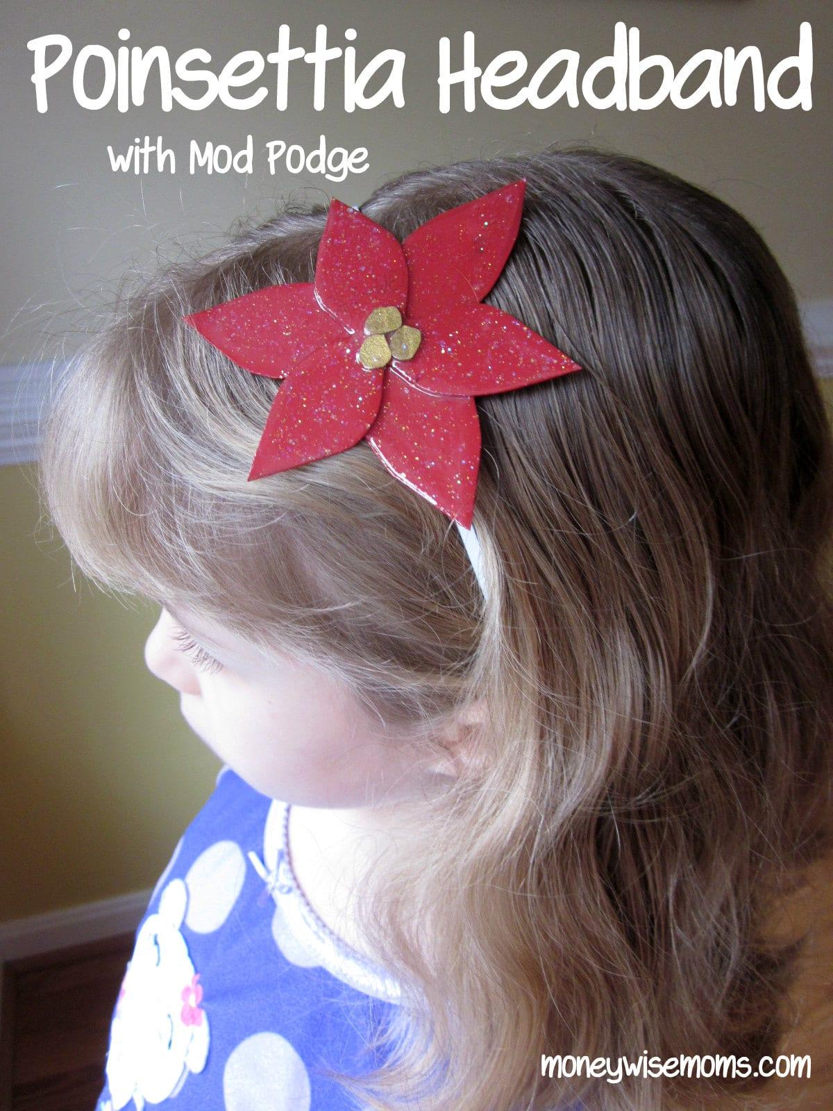 Poinsettia Headband: Mod Podge Holiday Shapes