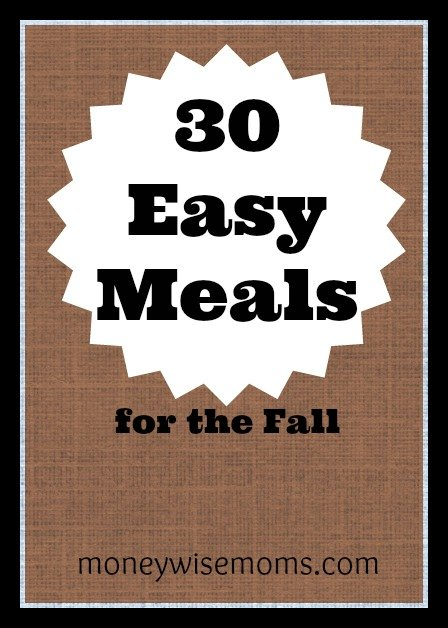 30 Easy Meals for the Fall | Simple family meals to help you get dinner on the table