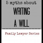 5 Myths about Writing a Will