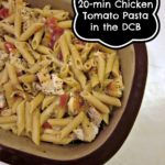 Chicken Tomato Pasta in the DCB