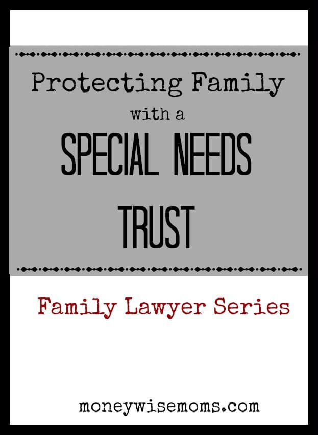 Protect your Child with a Special Needs Trust | MoneywiseMoms