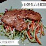 Almond Tilapia and Broccoli Slaw