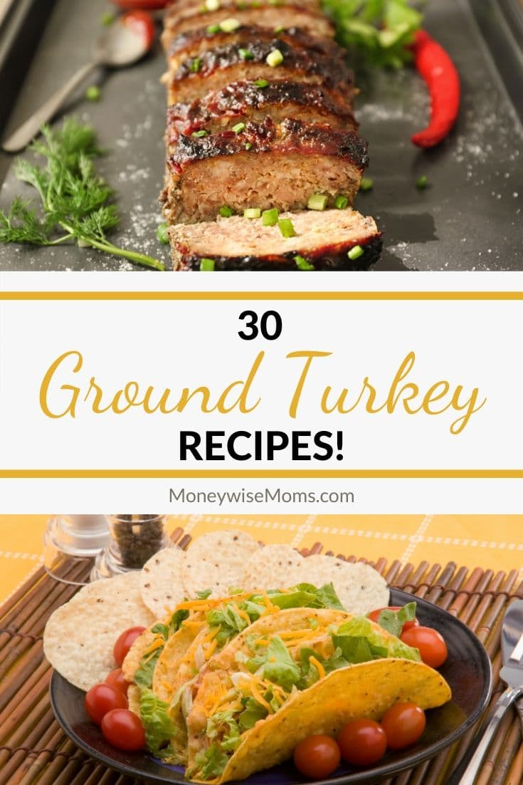 30 More Ground Turkey Recipes - easy family-friendly dinners for busy weeknights