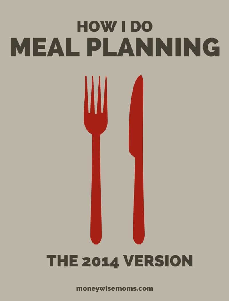 How I do Meal Planning {the 2014 version}