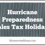 Hurricane Preparedness Sales Tax Holiday-FL, LA & VA