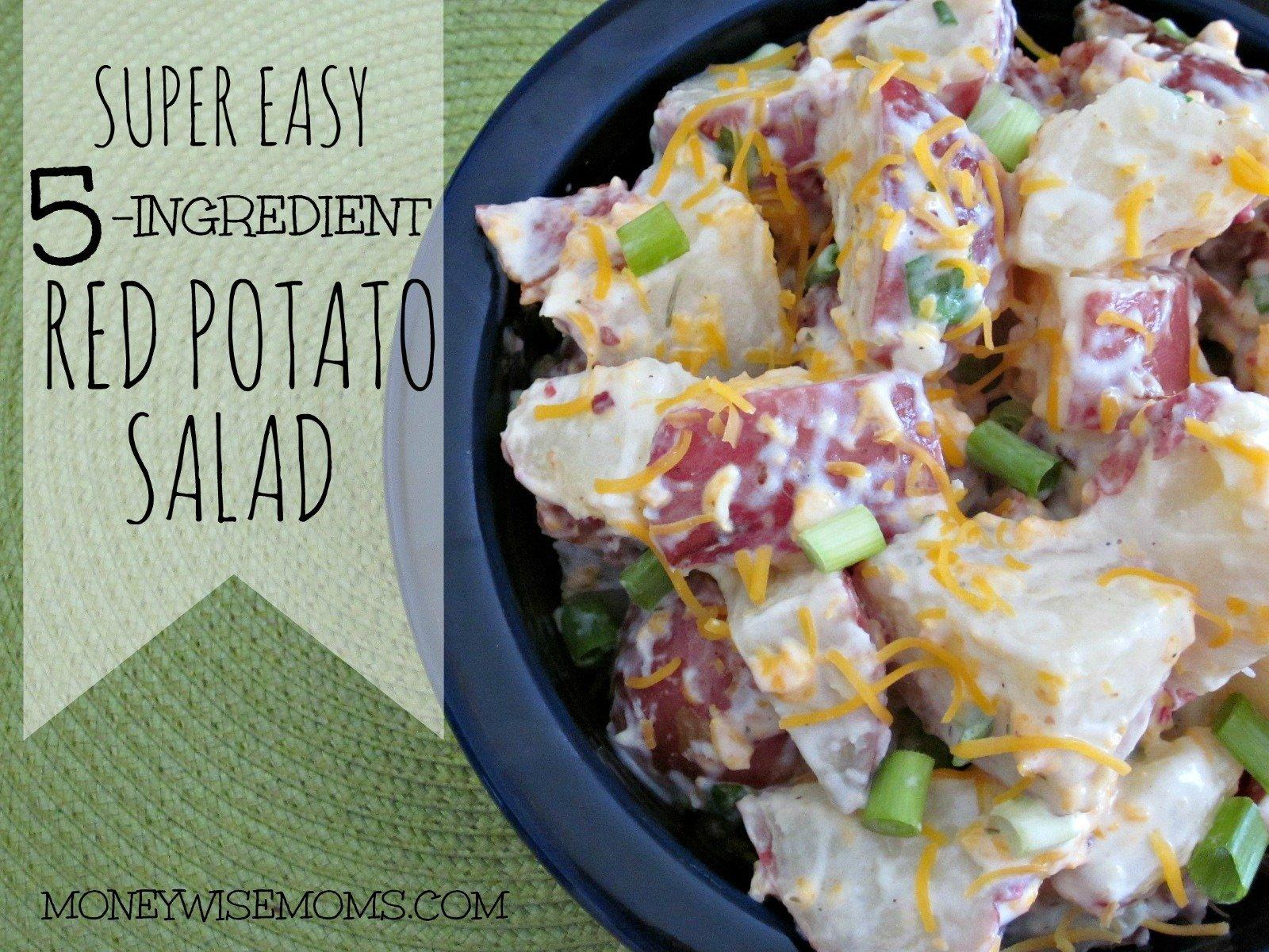 Super Easy Red Potato Salad #recipe that has just 5 ingredients | MoneywiseMoms