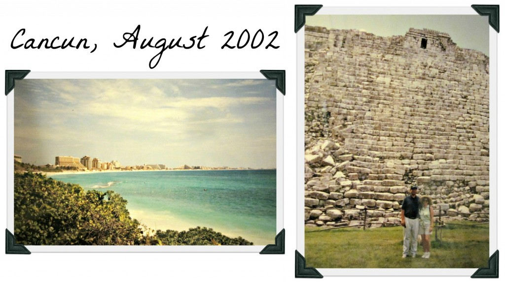 Cancun Trip 2002 #TargetWedding