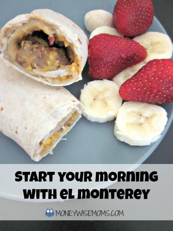 El Monterey Breakfast Burritos with Fruit   Morning Routine   MoneywiseMoms