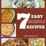 7 Easy Casserole Recipes