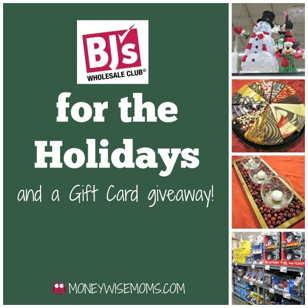 BJs Wholesale Club for the Holidays and GC Giveaway | MoneywiseMoms