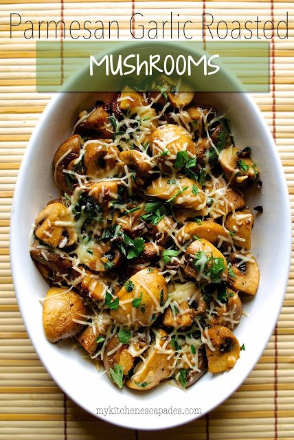 Parmesan Garlic Roasted Mushrooms from My Kitchen Escapades | Easy Thanksgiving Side Dishes | MoneywiseMoms