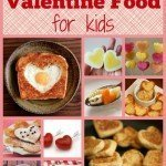 Healthy Valentine Food for Kids