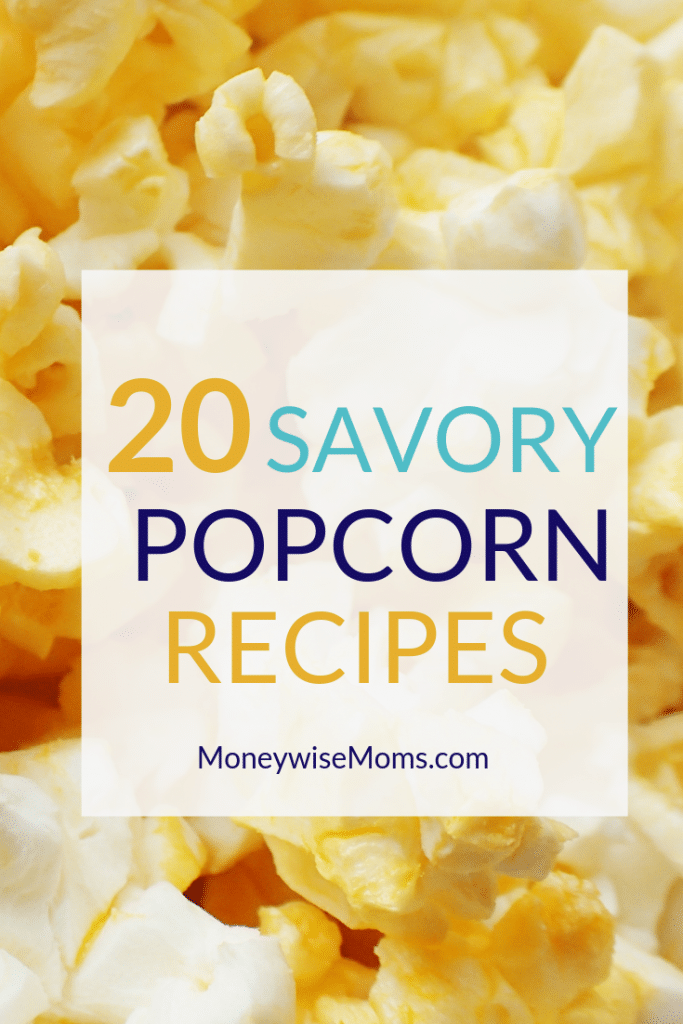 Savory Popcorn Recipes that make great afterschool snacks