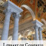 Library of Congress {Washington, DC}