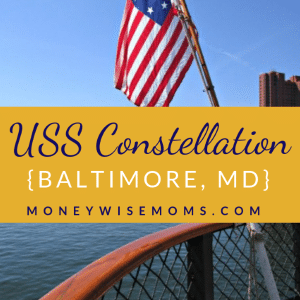 USS Constellation in Baltimore | historic ships #familytravel