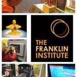 The Franklin Institute {Philadelphia, PA}