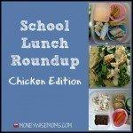 School Lunch Roundup: Chicken Edition