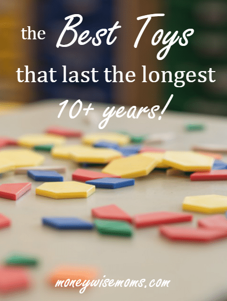 Recommendations for The Best Toys That Last The Longest (10+ years!) from a mom of big kids. These are the toys that are still going strong!