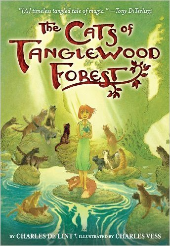 The Cats of Tanglewood Forest by Charles de Lint | Children's Fantasy Books with Strong Heroines