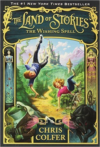 The Land of Stories by Chris Colfer | Children's Fantasy Books with Strong Heroines