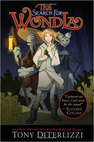 The Search for Wondla by Tony DiTerlizzi | Children's Fantasy Books with Strong Heroines