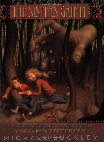 The Sisters Grimm by Michael Buckley | Children's Fantasy Books with Strong Heroines