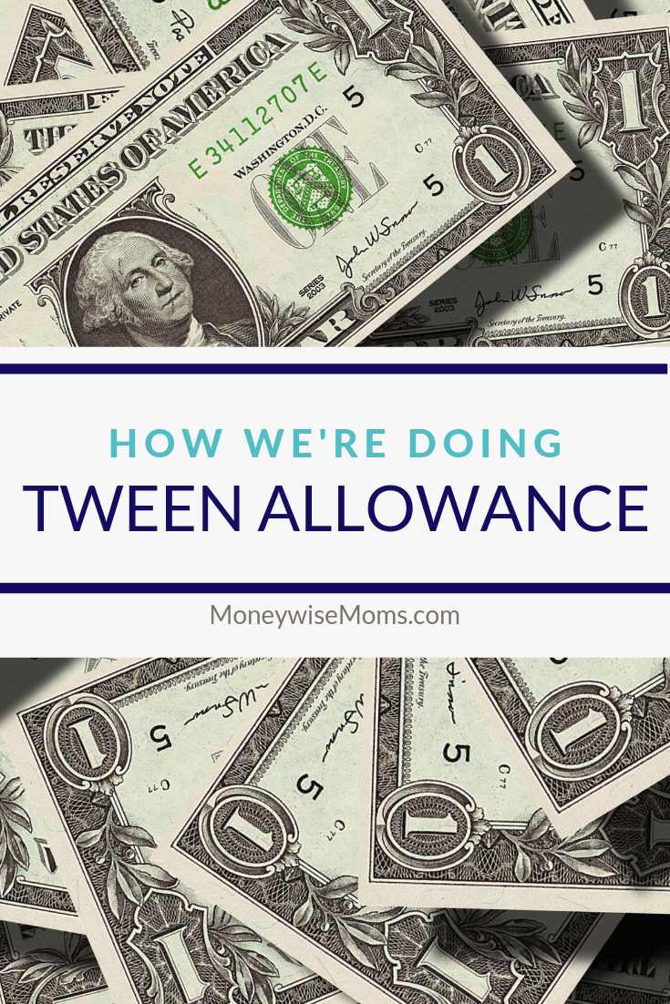 How we do allowance with our tweens - family finance