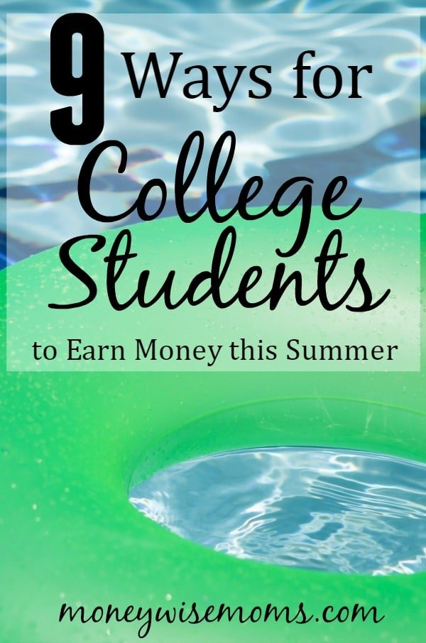 9 Ways for College Students to Earn Money this Summer