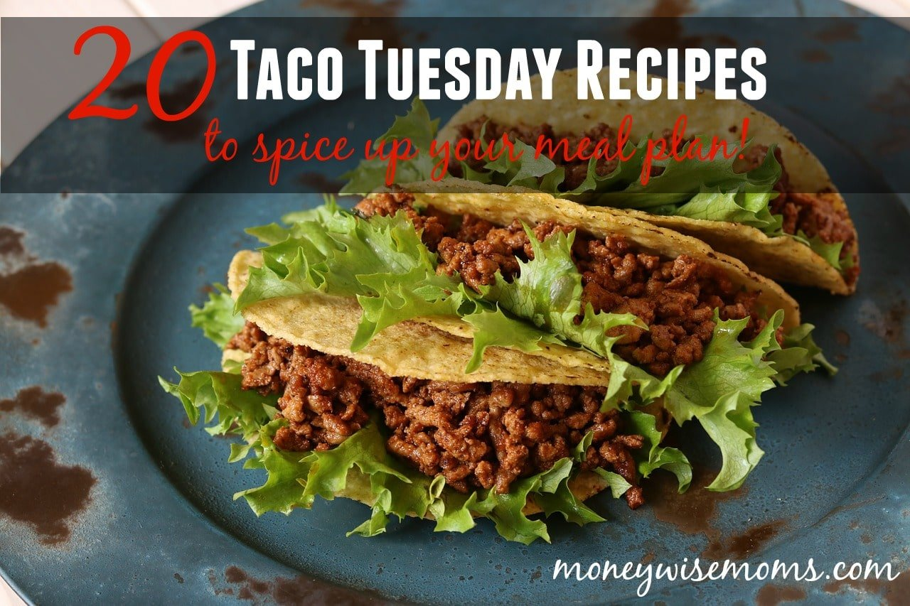 20 Taco Tuesday Recipes to spice up your meal plan