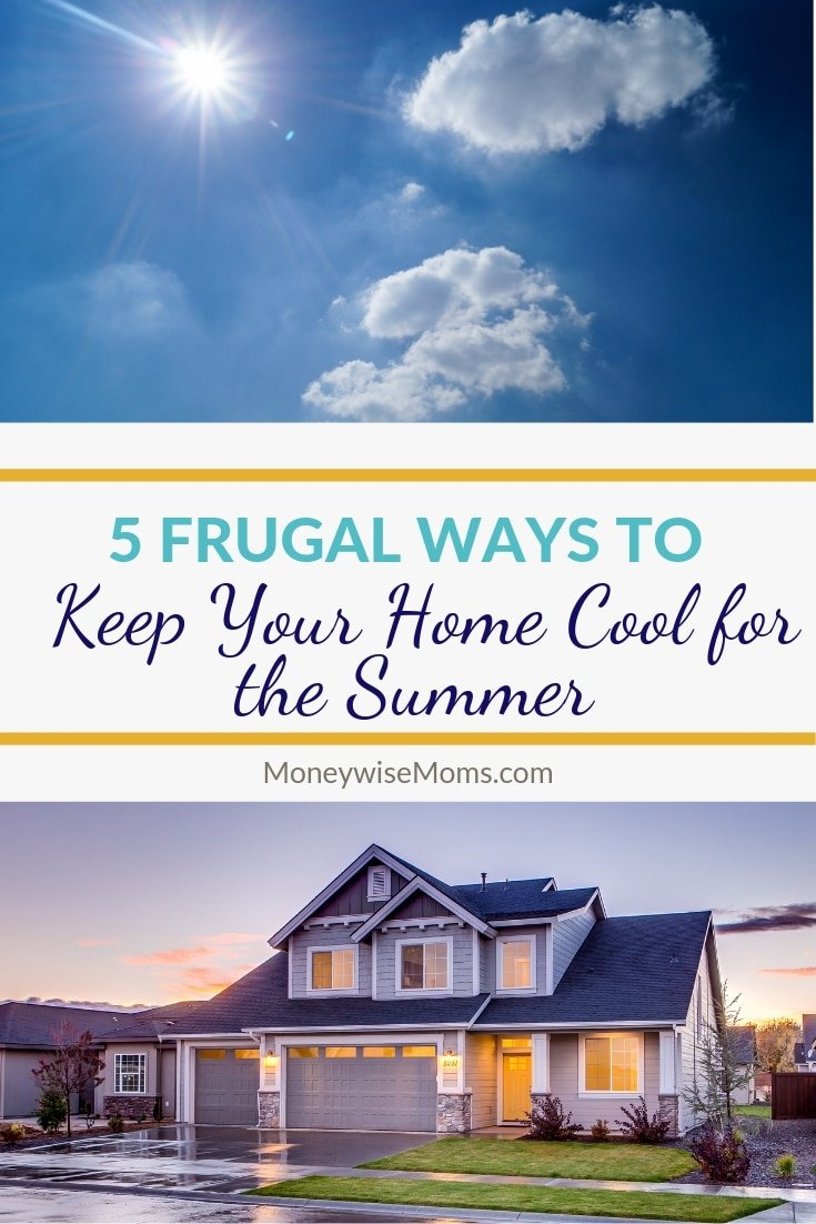 Tricks and tips to keep your house cool in the summer - for less!