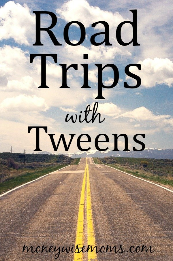 Road Trips with Tweens | smart tips for family travel with kids ages 9-12