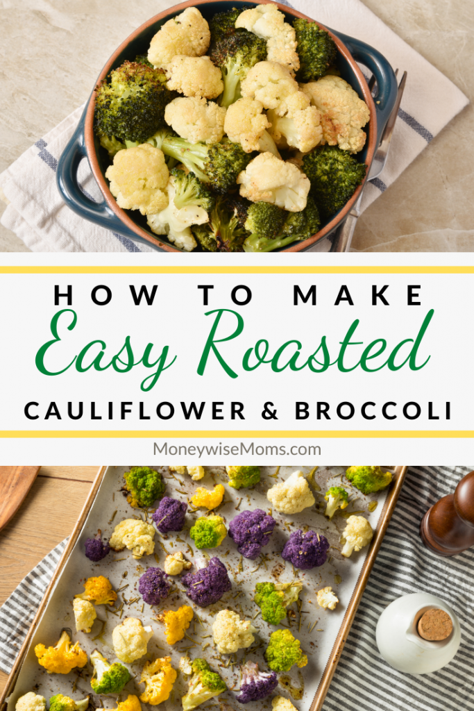 Pin showing roasted broccoli and cauliflower ready to eat with title across the middle.