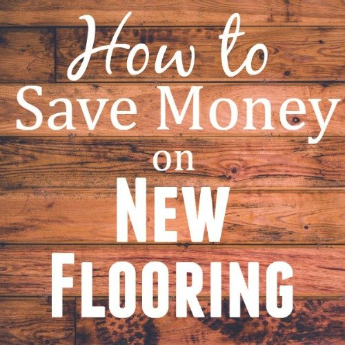 How to save money on new flooring - frugal home improvement