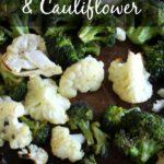 Roasted Broccoli and Cauliflower {Tasty Tuesdays}