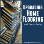 Upgrading Home Flooring with Empire Today Store