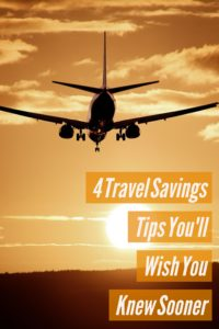 4 Travel Tips You'll Wish You Knew Sooner