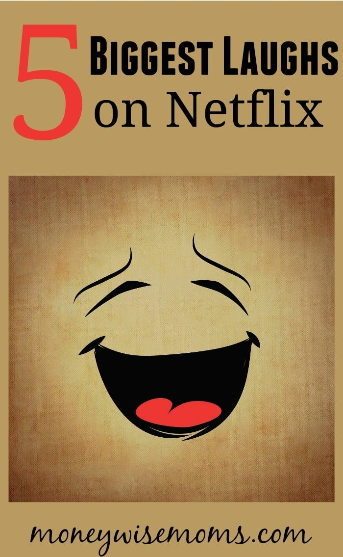 5 Biggest Laughs on Netflix Right Now