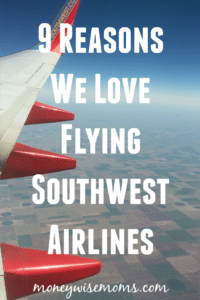 9 Reasons we love Flying Southwest Airlines for family travel