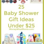 Frugal Baby Shower Gifts Under $25
